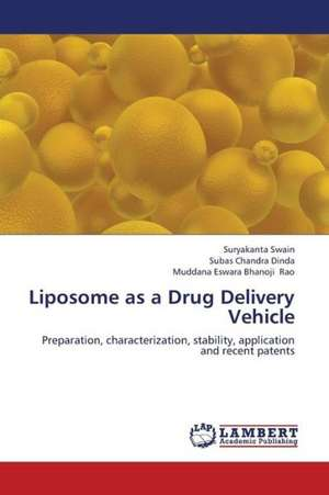 Liposome as a Drug Delivery Vehicle