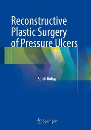 Reconstructive Plastic Surgery of Pressure Ulcers