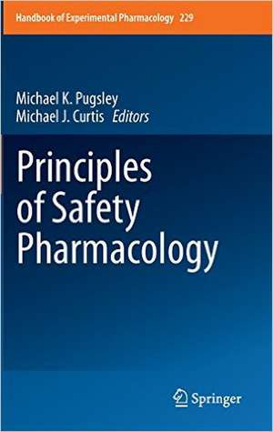 Principles of Safety Pharmacology de Michael K. Pugsley