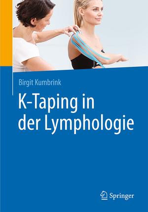 K-Taping in der Lymphologie de Birgit Kumbrink
