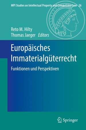 Europaeisches Immaterialgueterrecht