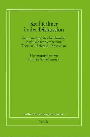 Karl Rahner in der Diskussion de Roman Siebenrock