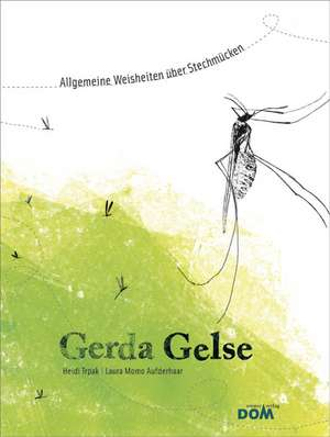 Gerda Gelse de Heidi Trpak