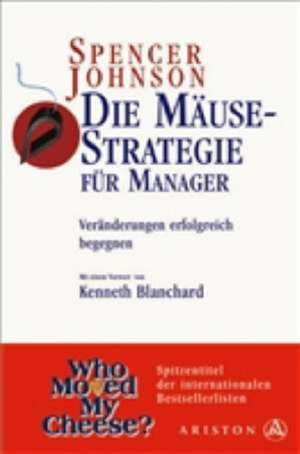 Die Maeuse-Strategie fuer Manager