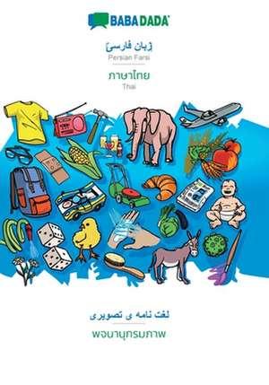 BABADADA, Persian Farsi (in arabic script) - Thai (in thai script), visual dictionary (in arabic script) - visual dictionary (in thai script) de  Babadada Gmbh