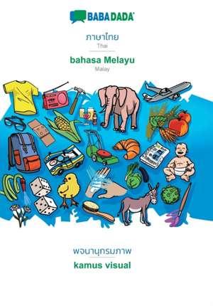 BABADADA, Thai (in thai script) - bahasa Melayu, visual dictionary (in thai script) - kamus visual de  Babadada Gmbh