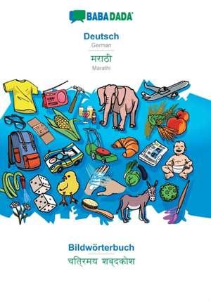 BABADADA, Deutsch - Marathi (in devanagari script), Bildwörterbuch - visual dictionary (in devanagari script) de  Babadada Gmbh