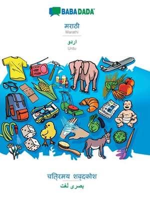 BABADADA, Marathi (in devanagari script) - Urdu (in arabic script), visual dictionary (in devanagari script) - visual dictionary (in arabic script) de  Babadada Gmbh