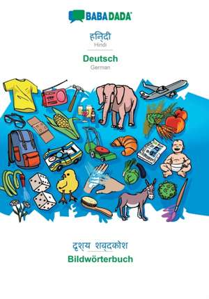 BABADADA, Hindi (in devanagari script) - Deutsch, visual dictionary (in devanagari script) - Bildwörterbuch de  Babadada Gmbh