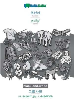 BABADADA black-and-white, Korean (in Hangul script) - Tamil (in tamil script), visual dictionary (in Hangul script) - visual dictionary (in tamil script) de  Babadada Gmbh
