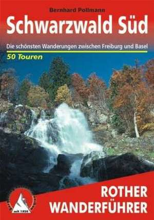 Schwarzwald Süd de Bernhard Pollmann
