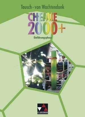 Chemie 2000+ Nordrhein-Westfalen. Einfuehrungsphase Sek II
