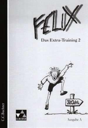 Felix. Ausgabe A. Das Extra-Training 2. RSR