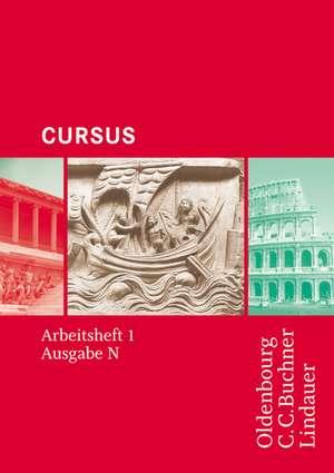 Cursus - Ausgabe N. Arbeitsheft 1