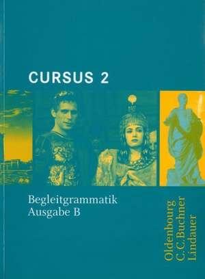 Cursus B 2. Begleitgrammatik de Friedrich Maier
