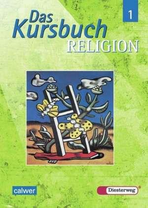 Das Kursbuch Religion 5/6. Schuelerbuch