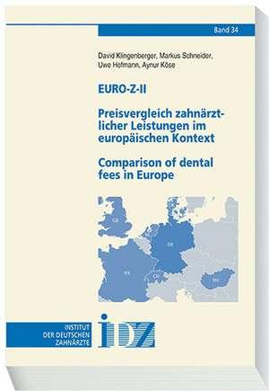 Euro-Z-IIPreisvergleich zahnaerztlicher Leistungen im europaeischen Kontext/Comparison of dental fees in Europe