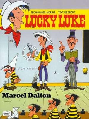 Cartea Lucky Luke 72 - Marcel Dalton (Lucky Luke): Bob de Groot ...
