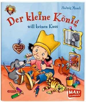 Der Kleine Koenig 08 will keinen Kuss!