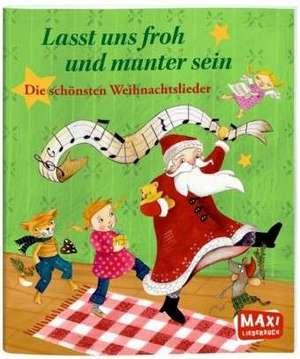 Lasst uns froh und munter sein - schönsten Weihnachtslieder