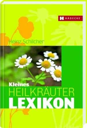 Kleines Heilkraeuter-Lexikon
