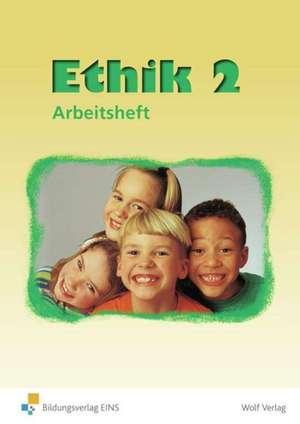 Ethik 2. Neu. Arbeitsheft. Sachsen
