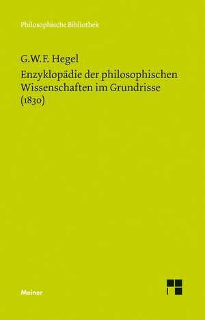 Enzyklopaedie der philosophischen Wissenschaften im Grundriss (1830)