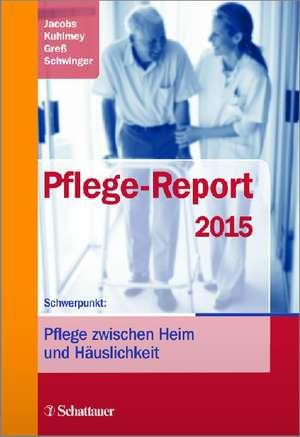 Pflege-Report 2015