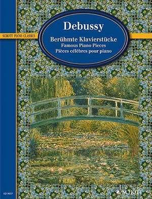 Berühmte Klavierstücke de Claude Debussy