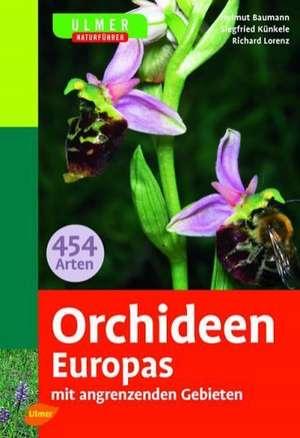 Ulmer Naturführer Orchideen Europas de Helmut Baumann