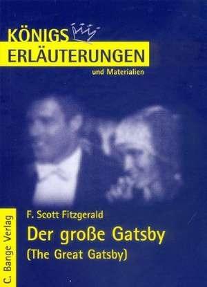 Der grosse Gatsby. Erlaeuterungen und Materialien