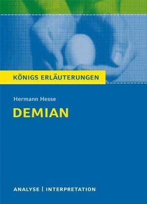 Textanalyse und Interpretation zu Hermann Hesse. Demian: Alle erforderlichen Infos für Abitur, Matura, Klausur und Referat plus Prüfungsaufgaben mit... de Hermann Hesse