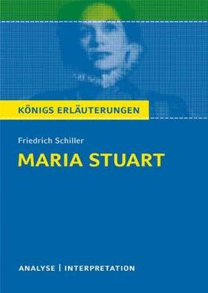 Maria Stuart von Friedrich von Schiller. Textanalyse und Interpretation