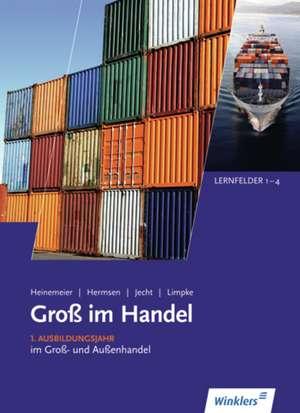 Gross im Handel. Lernfelder 1-4. Schuelerband - KMK-Ausgabe