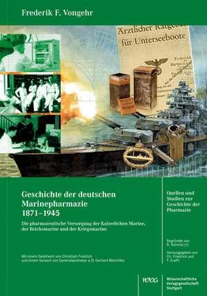 Geschichte der deutschen Marinepharmazie 1871-1945