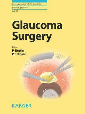 Glaucoma Surgery de P. Bettin