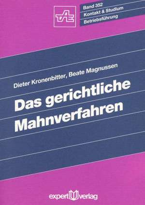 Kronenbitter, D: Das gerichtliche Mahnverfahren