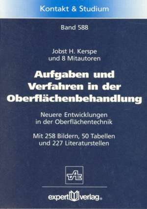 Aufgaben und Verfahren der Oberflächenbehandlung de Jobst H. Kerspe