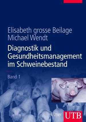 Diagnostik und Gesundheitsmanagement im Schweinebestand 1