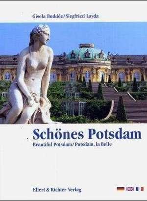 Schoenes Potsdam. Eine Bildreise