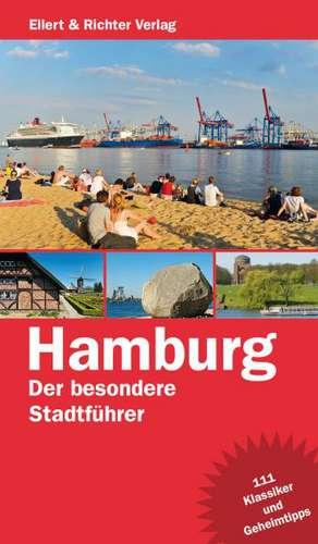 Hamburg - Der besondere Stadtfuehrer