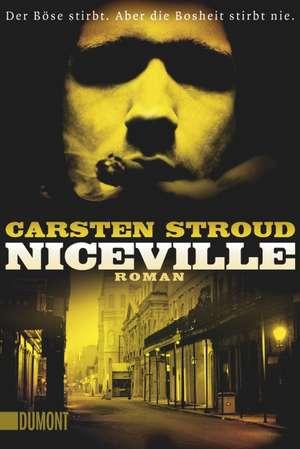 Niceville de Carsten Stroud