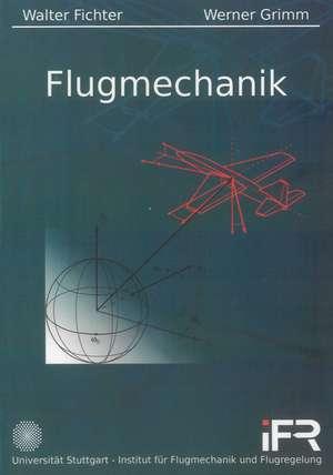 Flugmechanik de Walter Fichter