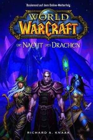 World of Warcraft 05 - Die Nacht des Drachen
