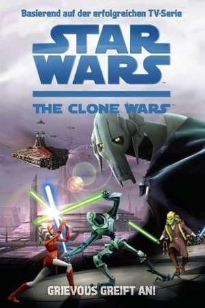 Star Wars The Clone Wars 01 - Grievous greift an