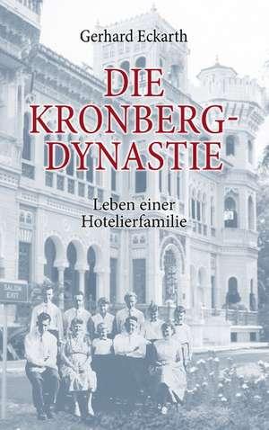 Die Kronberg-Dynastie de Gerhard Eckarth