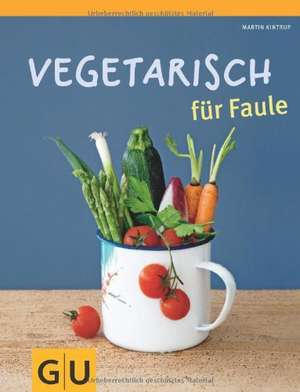 Vegetarisch fuer Faule