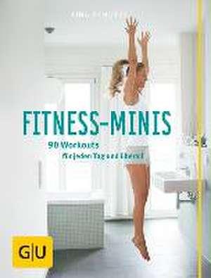 Fitness-Minis de Tina Schütze