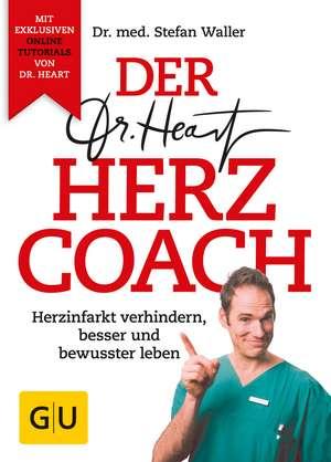 Dr. Heart Der Herzcoach de Dr. Med. Stefan Waller