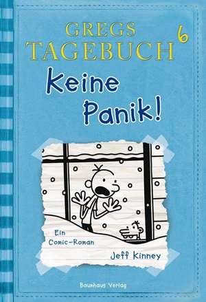 Gregs Tagebuch 06. Keine Panik! de Jeff Kinney